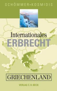 Internationales Erbrecht Griechenland - Schömmer + Kosmidis - ISBN 978-3-406-56396-6